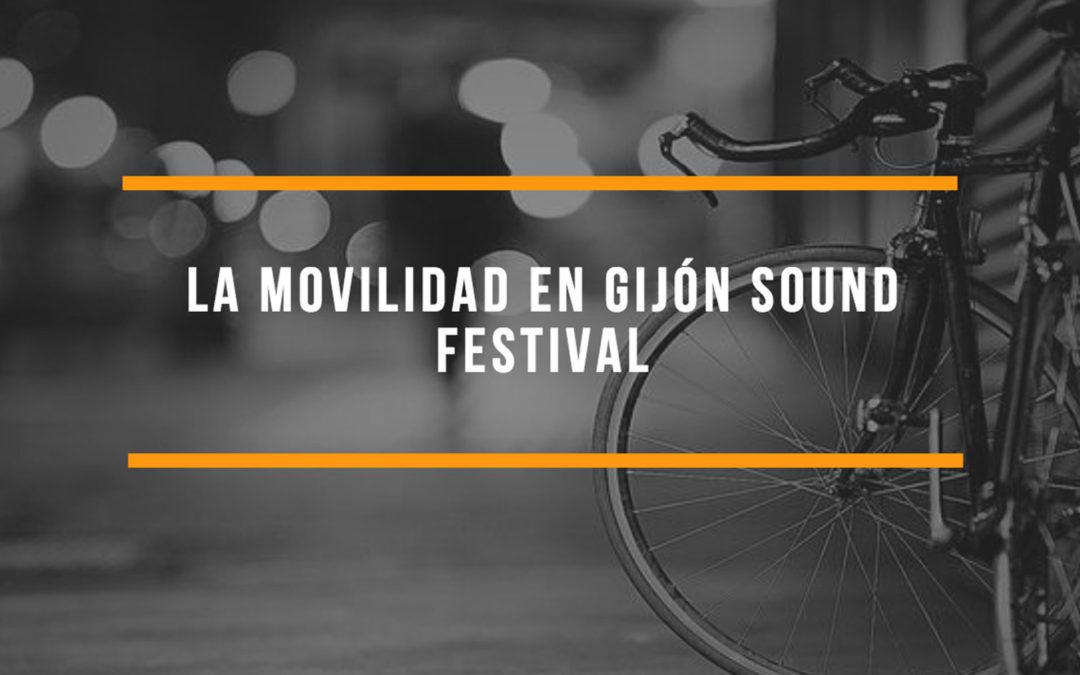 La Movilidad. Temática de este año en Gijón Sound Festival