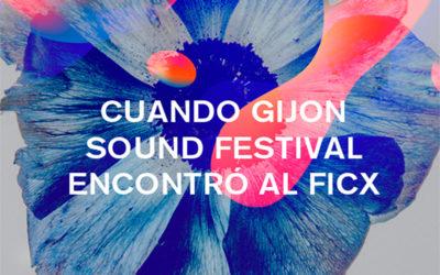 Cuando el Gijón Sound encontró al FICX